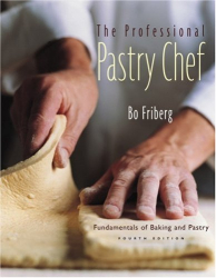 Bo Friberg: The Professional Pastry Chef