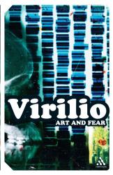 Paul Virilio: Art and Fear (Continuum Impacts)