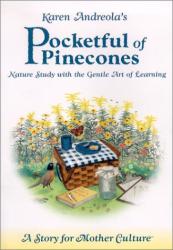 Karen Andreola: Pocketful of Pinecones