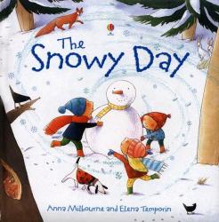 Anna Milbourne: Snowy Day (Picture Books)