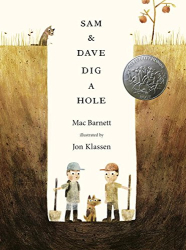Mac Barnett: Sam and Dave Dig a Hole