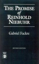 Gabriel Fackre: The Promise of Reinhold Niebuhr