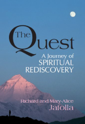 Mary-Alice Jafolla: The Quest: A Journey of Spiritual Rediscovery