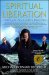 Michael Bernard Beckwith: Spiritual Liberation: Fulfilling Your Soul's Potential