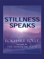 Eckhart Tolle: Stillness Speaks (Christian Softcover Originals)