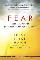 Thich Nhat Hanh: Fear
