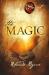 Rhonda Byrne: The Magic (Secret (Rhonda Byrne))
