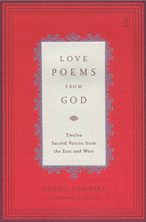 Various: Love Poems from God: Twelve Sacred Voices from the East and West (Compass)
