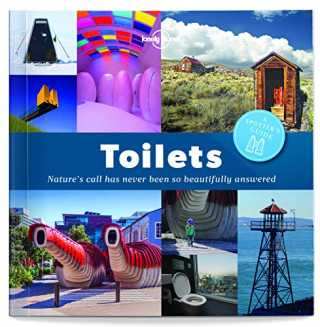 Toilets  a spotter's guide  nature's call has never been so beautifully answered