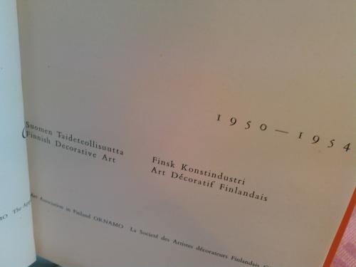 Ornamo [1950-1954] Suomen taideteollisuutta = Finsk konstindustri = Finnish decorative art = Art décoratif finlandais
