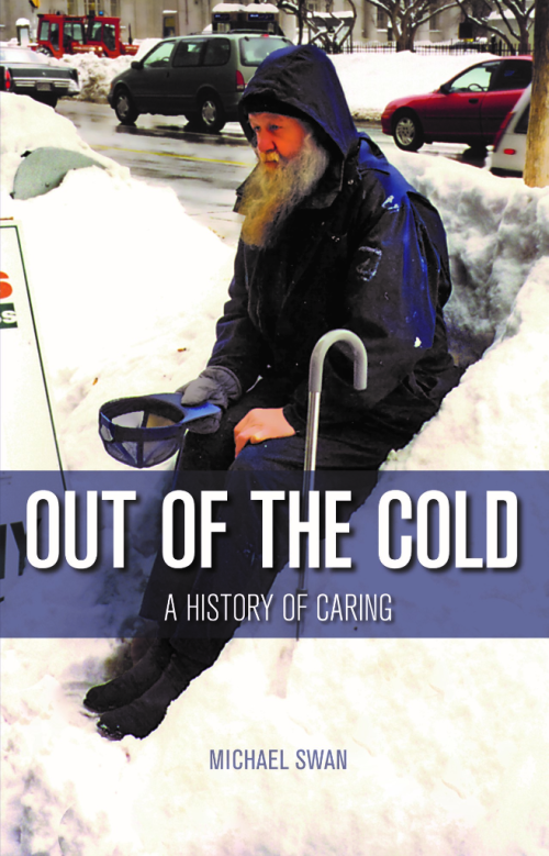 Out of the Cold a History of Caring by Michael Swan