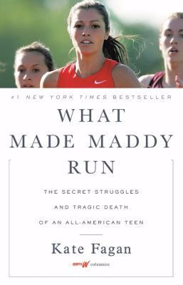 What Made Maddy Run The Secret Struggles and Tragic Death of an all-American Teen