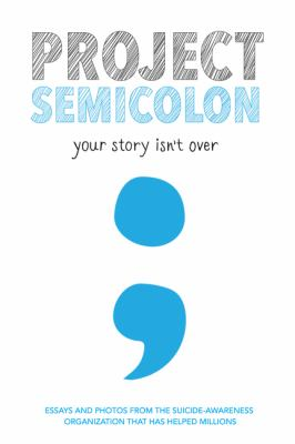 Project Semicolon  your story isn't over