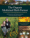 Jeff Carpenter: The Organic Medicinal Herb Farmer: The Ultimate Guide to Producing High-Quality Herbs on a Market Scale