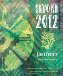 James Endredy: Beyond 2012