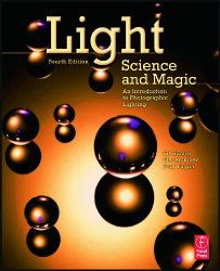 Fil Hunter: Light Science and Magic, Fourth Edition: An Introduction to Photographic Lighting