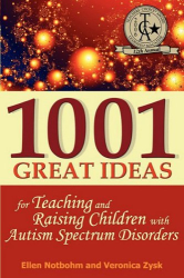 Veronica Zysk: 1001 Great Ideas for Teaching and Raising Children with Autism Spectrum Disorders