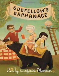 Emily Winfield Martin: Oddfellow's Orphanage