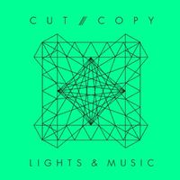 Cut/Copy - Lights & Music (Radio Edit)