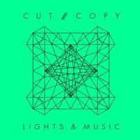Cut/Copy - Lights & Music (Radio Edit)