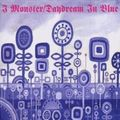 I Monster - Daydream In Blue