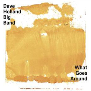 Dave Holland Big Band - First Snow