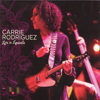 Carrie Rodriguez - Never Gonna Be Your Bride