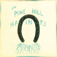 The Pine Hill Haints - Never Cry