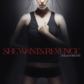 She Wants Revenge - Replacement