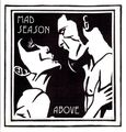 07-Mad Season- I Don't Know Anything