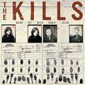04-The Kills - Kissy Kissy