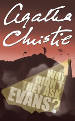 Agatha Christie: Why Didn't They Ask Evans? (Agatha Christie Signature Edition)