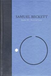 Beckett, Samuel: Novels I of Samuel Beckett: Volume I of The Grove Centenary Editions (Works of Samuel Beckett the Grove Centenary Editions)