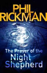 Rickman, Phil: The Prayer of the Night Shepherd (Merrily Watkins Mysteries Book 6)