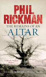 Rickman, Phil: The Remains of An Altar: A Merrily Watkins Mystery (Merrily Watkins Mysteries Book 8)