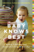 : Baby Knows Best: Raising a Confident and Resourceful Child, the RIE™ Way