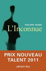 Philippe Nonie: L'inconnue - Prix Nouveau Talent 2011