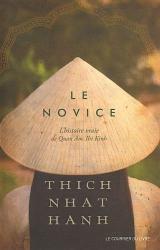 Nhat-Hanh Thich: Le novice : L'histoire vraie de Quan Am Thi Kinh, une incarnation de la compassion au Vietnam