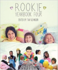 Rookie Yearbook Four edited by Tavi Gevinson Cover Image