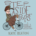 Step Aside Pops by Kate Beaton Cover Image