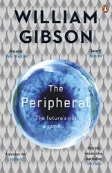 William Gibson: The Peripheral