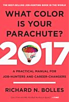 What color is your parachute? 2017 edition : a practical manual for job-hunters and career-changers