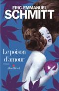 Le poison d'amour d'Eric-Emmanuel Schmitt