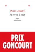 Au-revoir là-haut de Pierre Lemaitre