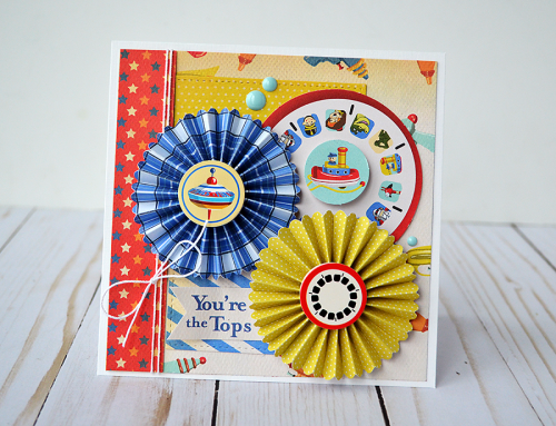 """You're the Tops"" Card by @WendySue with the ""Toy Box"" collection from #CartaBellaPaper"