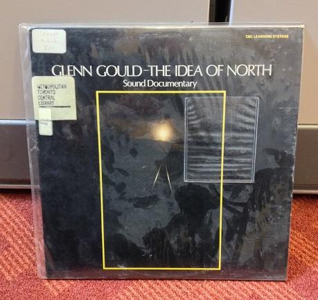 Glenn Gould - The Idea Of North