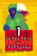 La 1ª detective de Botsuana-A McCall Smith