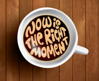 Dreamstime now is the right moment teacup