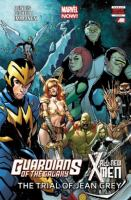 Guardians of the Galaxy/ all new X-Men The Trial of Jean Grey