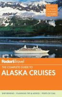 The complete guide to Alaska cruises